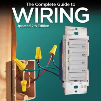 Black & Decker Complete Guide to Wiring 7th Edition